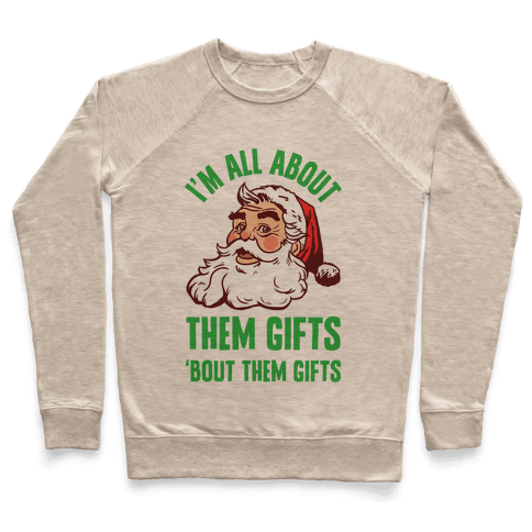 I'm All About Them Gifts Pullover
