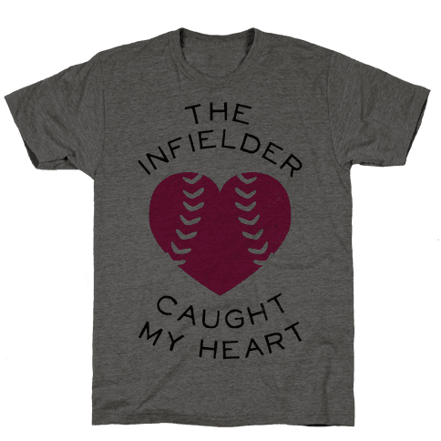 The Infielder Caught My Heart (Baseball Tee) Mens T-Shirt