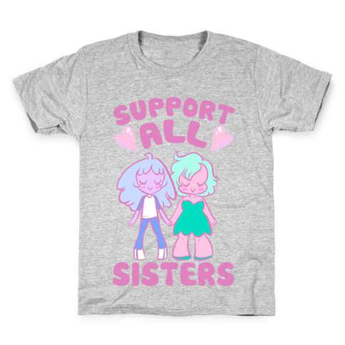 Support All Sisters Kids T-Shirt
