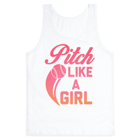 Pitch Like a Girl Tank Top