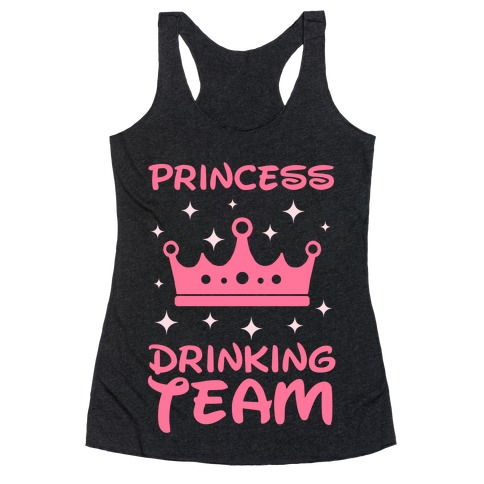 Princess Drinking Team (Light Print) Racerback Tank Top