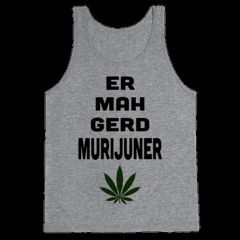 ERMAHGERD MURIJUNER (Tank)