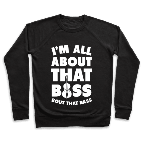 I'm All About That Bass (Orchestra) Pullover