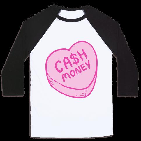 Cash Money Candy Heart Baseball Tee