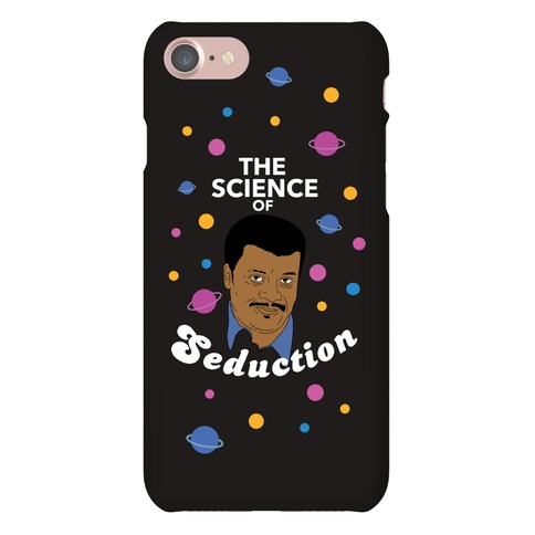 The Science of Seduction (Neil DeGrasse Tyson) Phone Case
