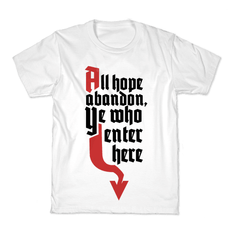 All Hope Abandon Kids T-Shirt