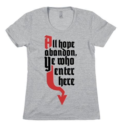 All Hope Abandon Womens T-Shirt