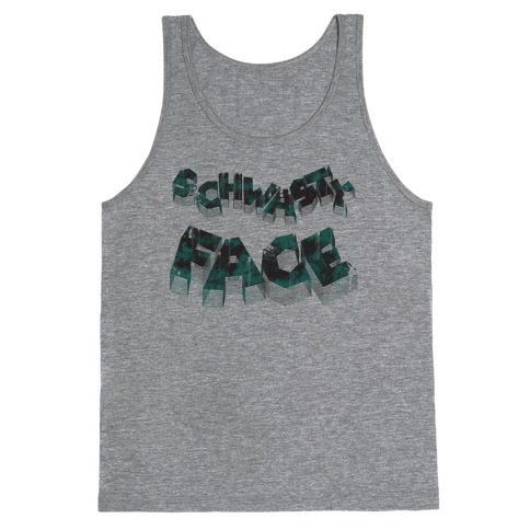 Schwasty Face Tank Top