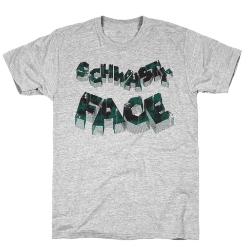 Schwasty Face T-Shirt