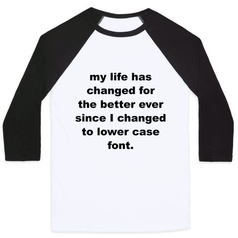 Lower Case Font Baseball Tee