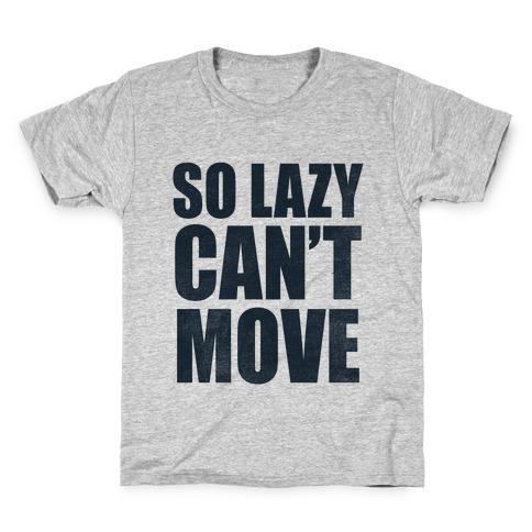 So Lazy Kids T-Shirt