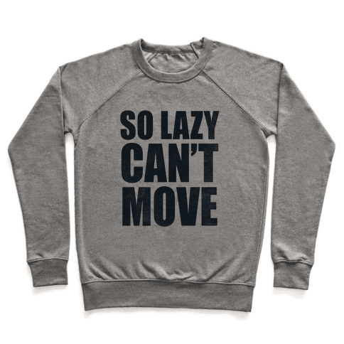So Lazy  Pullover