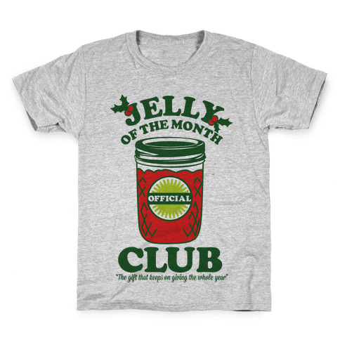 Jelly Of the Month Club Kids T-Shirt