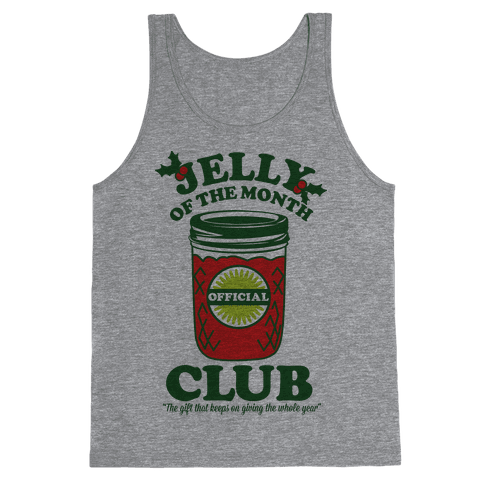 Jelly Of the Month Club Tank Top