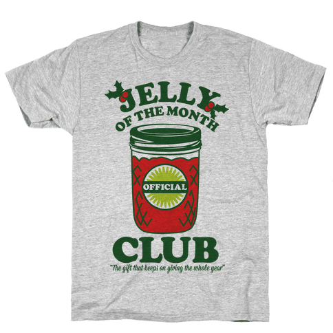 Jelly Of the Month Club Mens T-Shirt