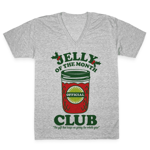 Jelly Of the Month Club V-Neck Tee Shirt
