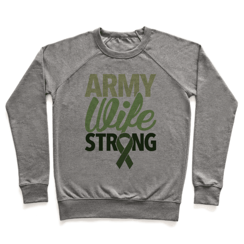 Army Wife Strong Pullover