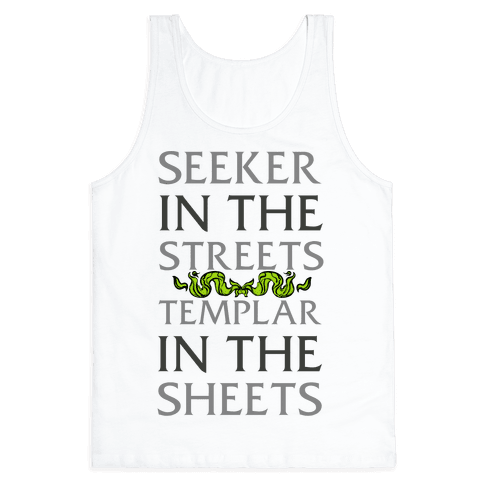 Seeker in the Streets Templar in the Sheets Tank Top