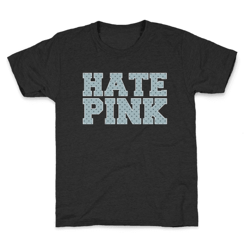 Hate Pink Kids T-Shirt