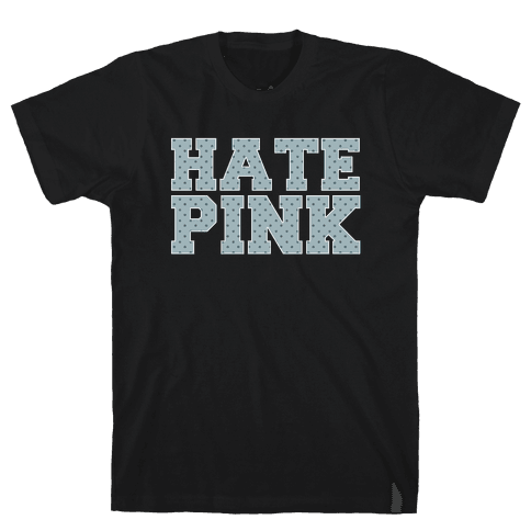 Hate Pink Mens T-Shirt