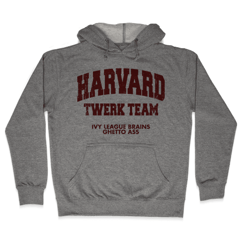 Harvard Twerk Team Hooded Sweatshirt