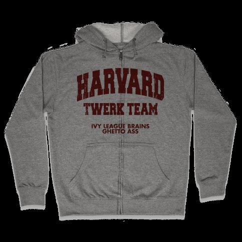 Harvard Twerk Team Zip Hoodie