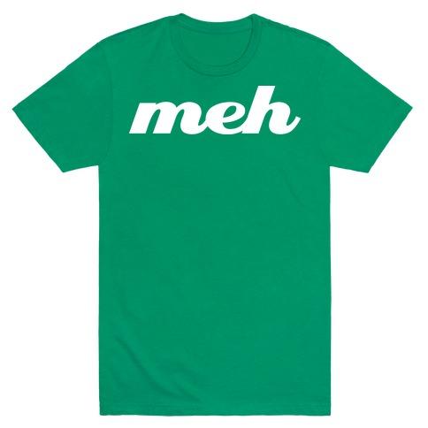 Meh Mens T-Shirt