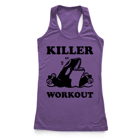 Killer Workout (Orca) Racerback Tank Top