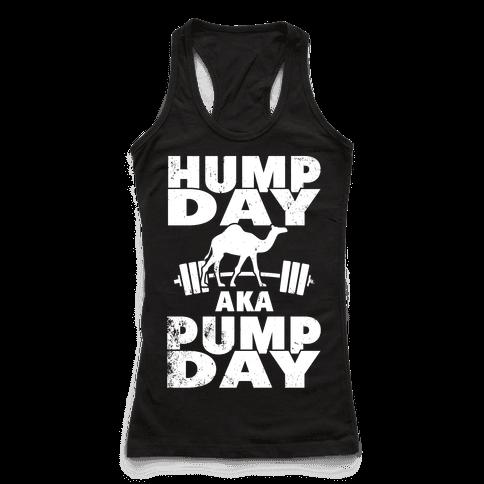 Hump Day AKA Pump Day