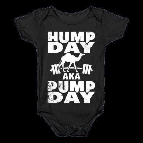 Hump Day AKA Pump Day Baby Onesy