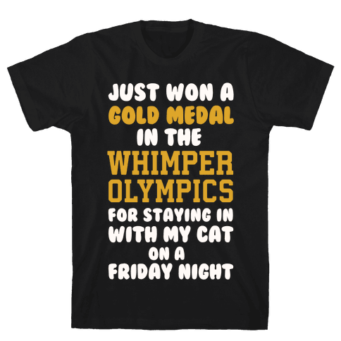 Whimper Olympics Gold Medalist Mens T-Shirt