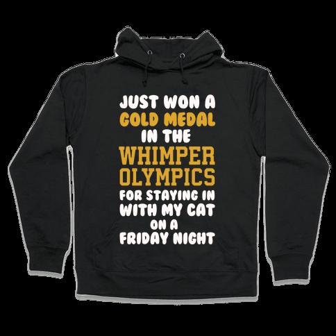 Whimper Olympics Gold Medalist Hooded Sweatshirt