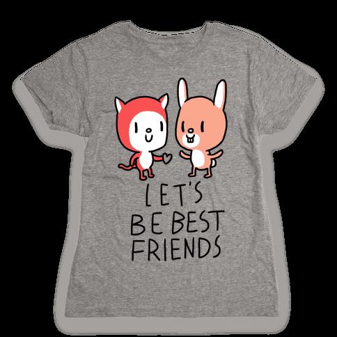 Let's Be Best Friends Womens T-Shirt