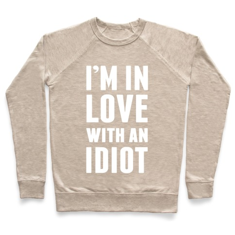 I'm Only A Idiot Inlove