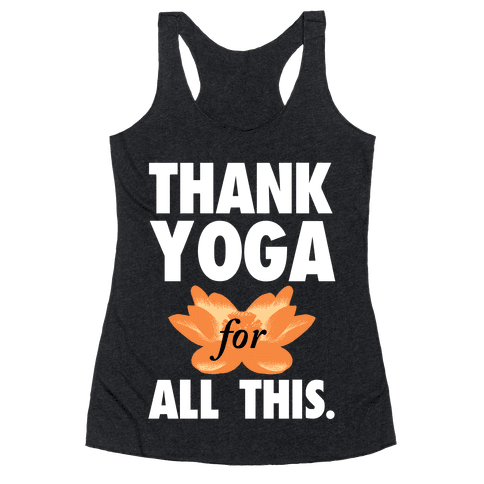 Thank Yoga Racerback Tank Top
