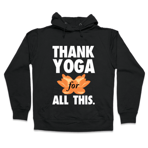 Thank Yoga Hooded Sweatshirt