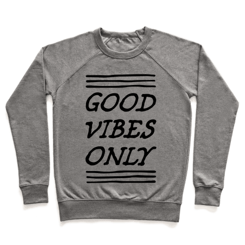 Good Vibes Only Pullover