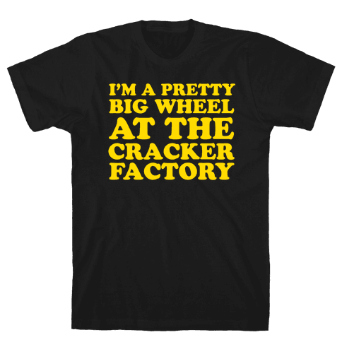 Big Wheel at the Cracker Factory Mens T-Shirt