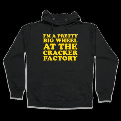 Big Wheel at the Cracker Factory Hooded Sweatshirt