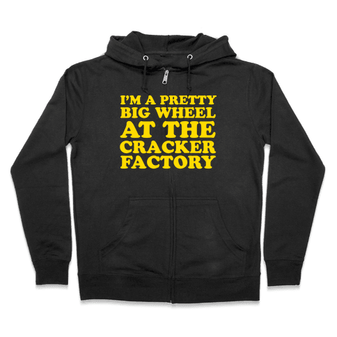 Big Wheel at the Cracker Factory Zip Hoodie