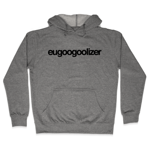 eugoogoolizer Hooded Sweatshirt