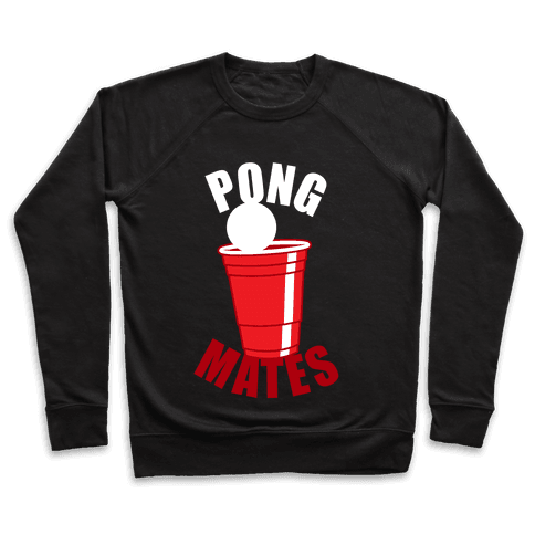 Beer Pong Mates Pullover