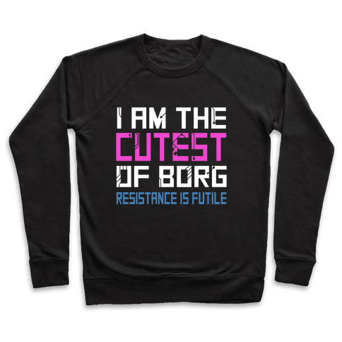 Star Trek Cutest of Borg Pullover