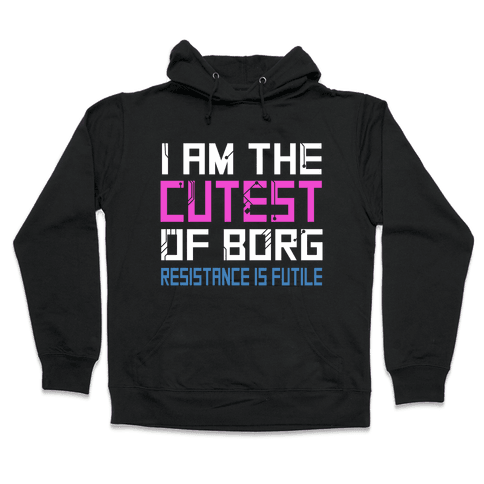 Star Trek Cutest of Borg Hooded Sweatshirt