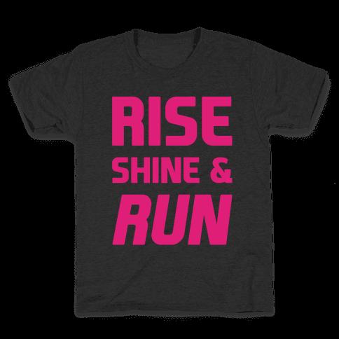 Rise Shine & Run Kids T-Shirt