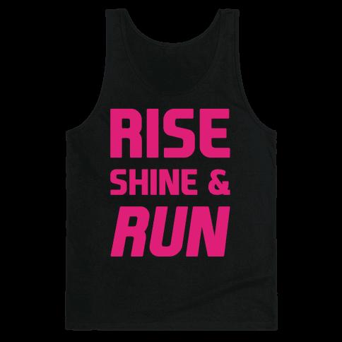 Rise Shine & Run Tank Top