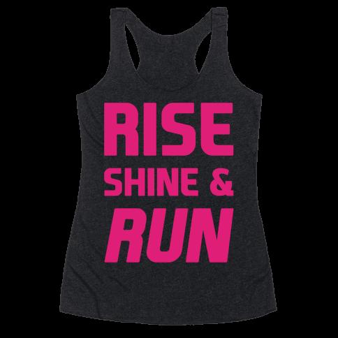 Rise Shine & Run Racerback Tank Top
