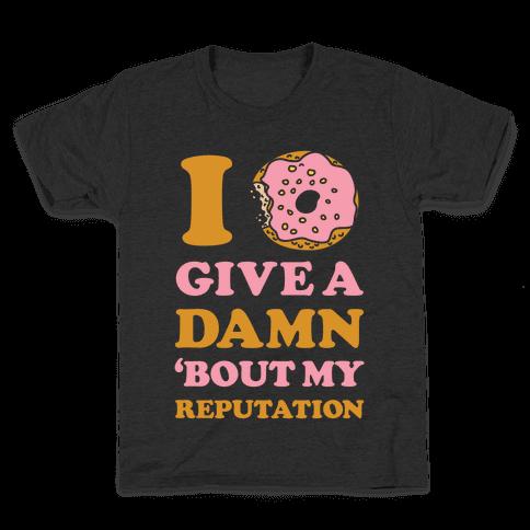 I Donut Give a Damn Bout My Reputation Kids T-Shirt