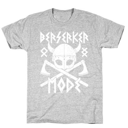 Berserker Mode T-Shirt