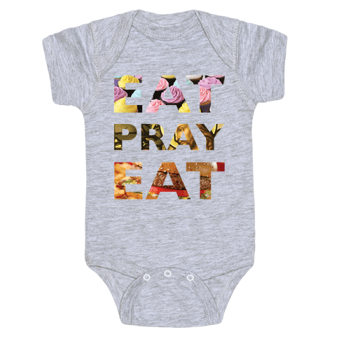 Eat Pray Eat Baby Onesy